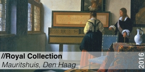 Tentoonstelling - Royal Collection - Mauritshuis