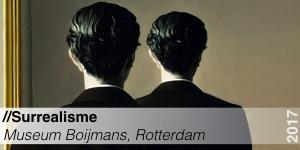 Tentoonstelling - Boijmans van Beuningen - Surrealisme