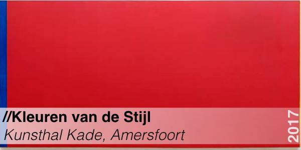 Tentoonstelling - Kleuren van de Stijl - Kunsthal Kade