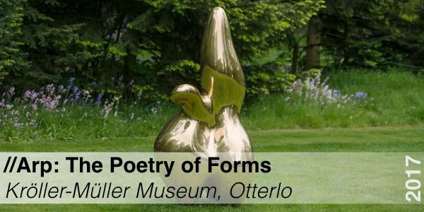 Tentoonstelling - Jean Arp - Kroller Muller Museum