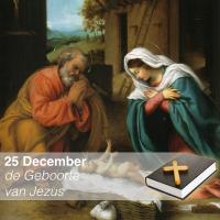 Kerstmis - de Geboorte van Jezus