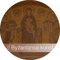 Kunstgeschiedenis - Byzantijnse Kunst