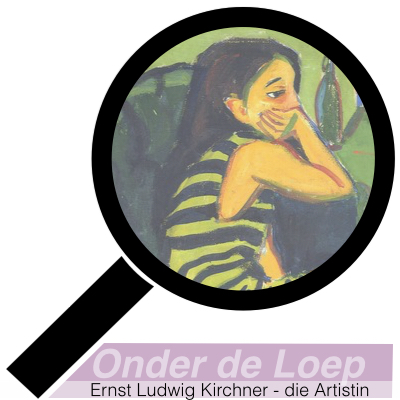 Ernst Ludwig Kirchner - die Artistin - Expressionisme