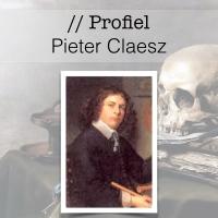 Profiel van de Gouden Eeuw - Pieter Claesz