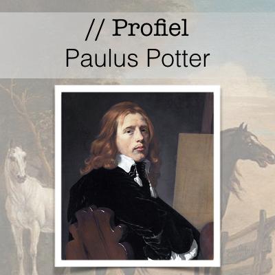 Profiel van de Gouden Eeuw - Paulus Potter