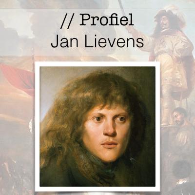 Profiel van de Gouden Eeuw - Jan Lievens