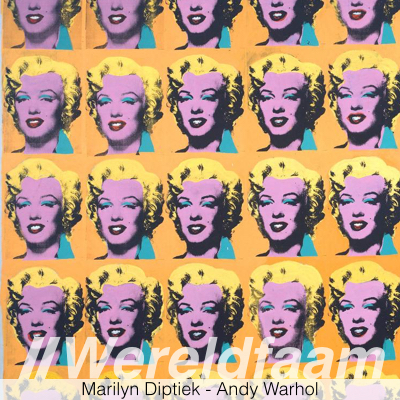Wereldfaam - Marilyn Monroe - Andy Warhol