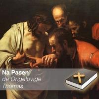 Pasen - de Ongelovige Thomas