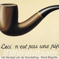 het Verraad van de Voorstelling - René Magritte - Surrealisme - Ceci n'est pas une pipe