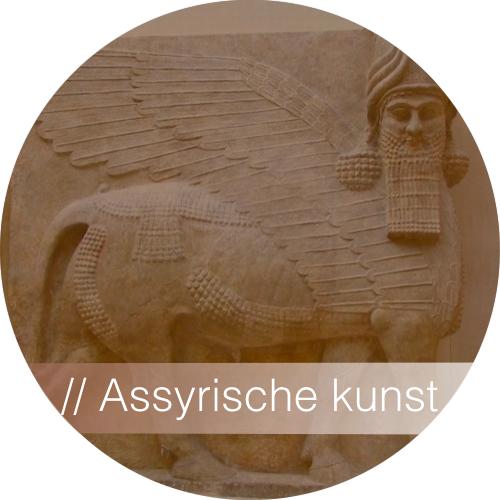 Kunstgeschiedenis - Assyrische Kunst