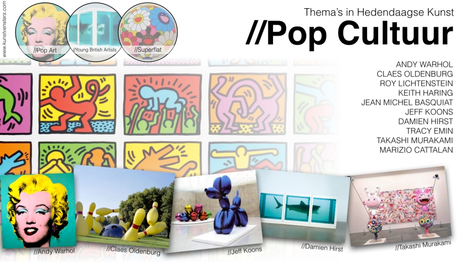 Thema's Hedendaagse Kunst - Pop Cultuur