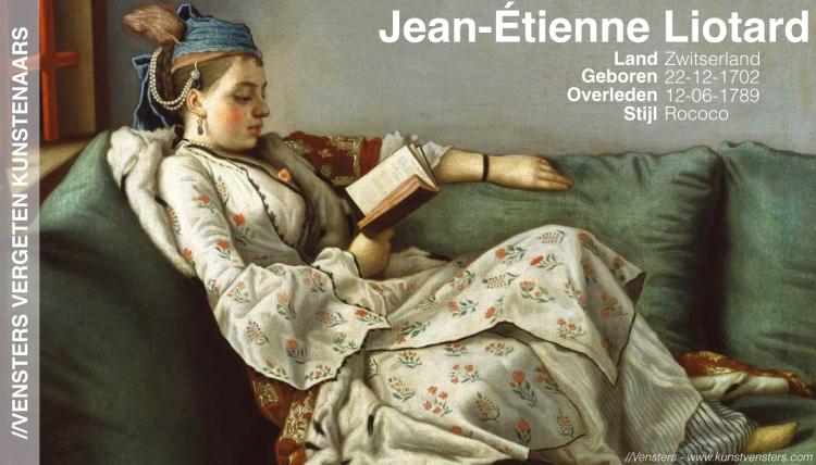 Vergeten Kunstenaars - Jean-Étienne Liotard