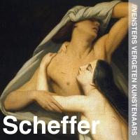Vergeten Kunstenaars - Ary Scheffer