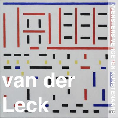 Vergeten Kunstenaars - Bart van der Leck