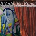 Verboden Kunst - Entartete Kunst
