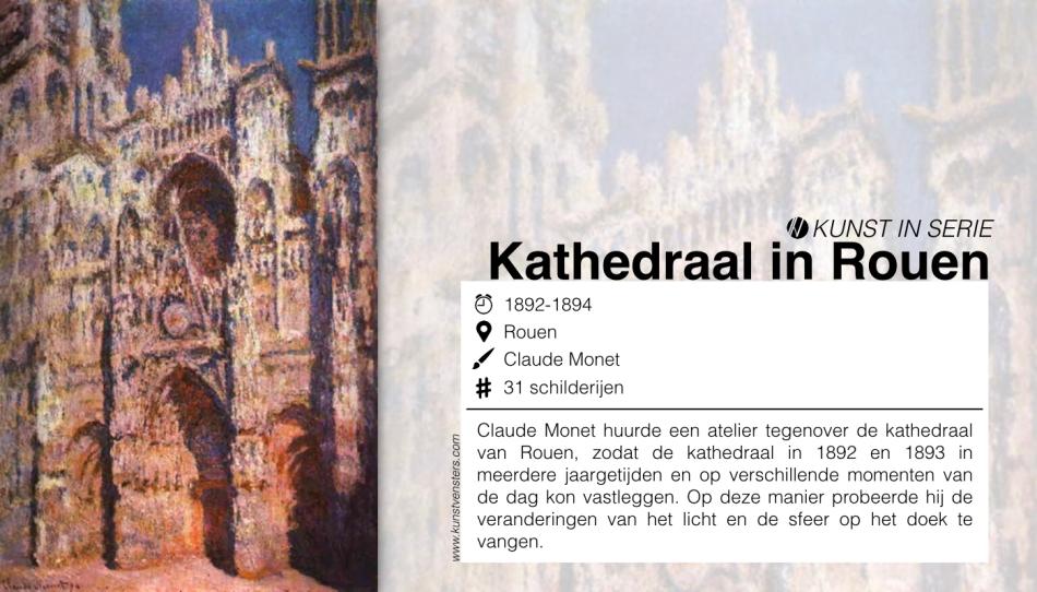 Kunst Serie - Monet - Kathedralen van Rouen