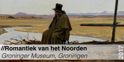 Tentoonstelling - Groninger Museum - Romantiek van het Noorden