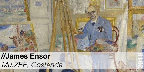 Tentoonstelling - James Ensor - Oostende - Muzee