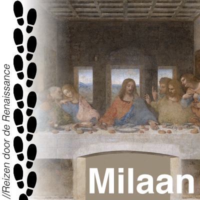 Renaissance - Milaan - Da Vinci - Mantegna