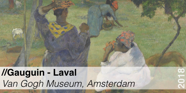 Tentoonstelling - Gauguin Laval - Van Gogh Museum