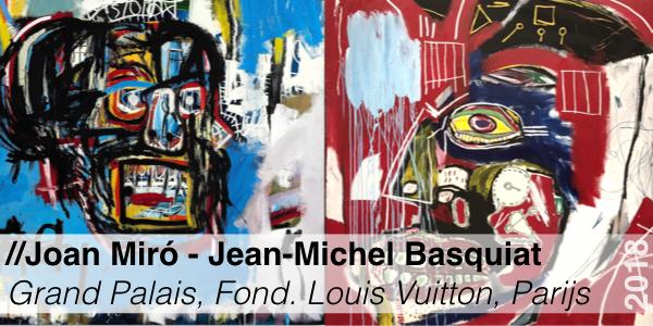 Tentoonstelling - Basquiat - Miro - Parijs