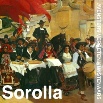Vergeten Kunstenaars - Joaquin Sorolla