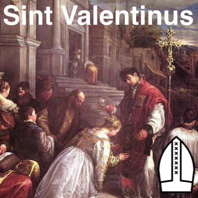 Sint Valentijn - Sint Valentinus