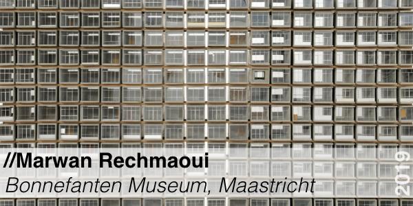 Marwan Rechmaoui - Bonnefanten museum