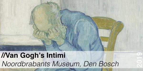 Van Gogh Intimi - Noordbrabants Museum