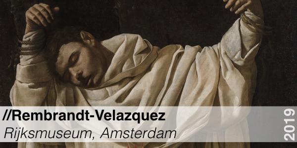 Rembrandt Velazquez Rijksmuseum Amsterdam