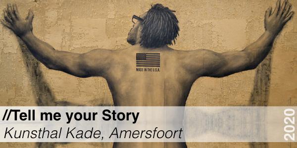Tell me your Story - Kunsthal Kade