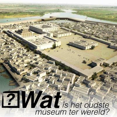 Wat is het oudste museum ter wereld?